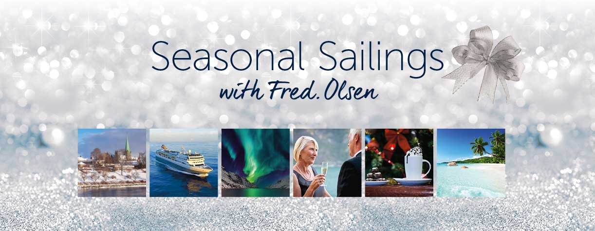Christmas cruises with Fred. Olsen